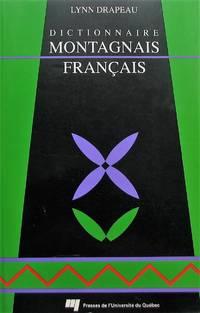 Dictionnaire montagnais-français by Drapeau, Lynn - 1991