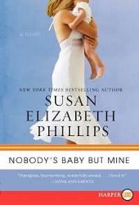 Nobody's Baby But Mine: A Novel (Chicago Stars)