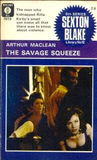 The Savage Squeeze. Sexton Blake Library 5th Series No. 12