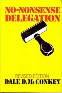 No-Nonsense Delegation (Revised Edition)