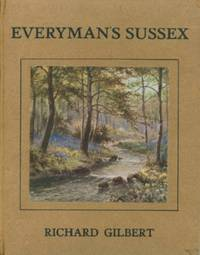 Everyman's Sussex - The Countryside in Varying Moods and Seasons