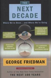 The Next Decade : Where We've Been ... and Where We're Going