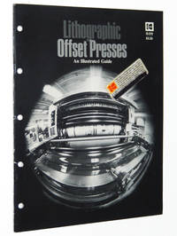 Lithographic Offset Presses: An Illustrated Guide, Kodak Publication No. Q-215