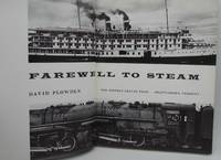 A Farewell to Steam: A thrilling and intimate portrait of rail and water-borne transport in the...