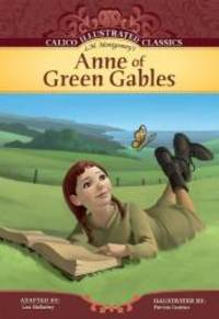 image of Anne of Green Gables (Calico Illustrated Classics)