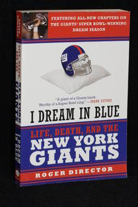 I Dream in Blue; Life Death, and the New York Giants
