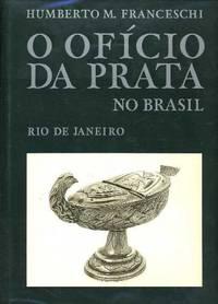 O Oficio Da Prata No Brasil: Rio De Janeiro