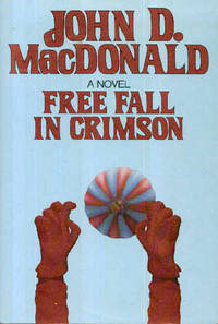 Free Fall in Crimson, A Travis McGee Novel