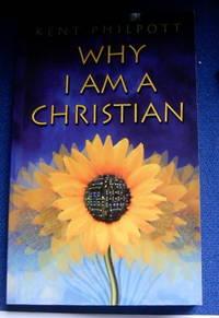 Why I Am A Christian.