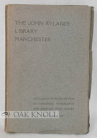 image of JOHN RYLANDS LIBRARY MANCHESTER: CATALOGUE OF AN EXHIBITION OF MEDIAEVAL MANUSCRIPTS AND JEWELLED BOOK COVERS..