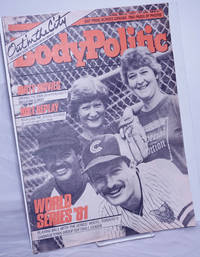 The Body Politic: a magazine for gay liberation; #76, September, 1981; World Series '81