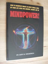 image of Mindpower!  -  How to Manifest Magic in Every Single Area of Your Life with the Ancient Secret Art
