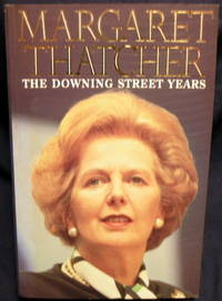 The Downing Street Years by  Margaret Thatcher - Paperback - 4th Edition - 1993 - from powellbooks of Ilminster Somerset uk. (SKU: 02043)