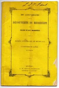 200e Anniversaire de la Découverte de Mississipi  par Jolliet et Le P. Marquette: Soirée Littéraire et Musicale a L'Université Laval Le 17 Júin 1873