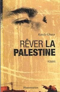 Rêver la Palestine Roman traduit de l'italien par Anna Buresi