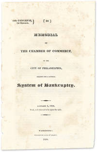 Memorial of the Chamber of Commerce of the City of Philadelphia.. by  Robert. Bankruptcy Ralston  - 1824  - from The Lawbook Exchange Ltd (SKU: 54438)