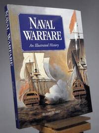 Naval Warfare : An Illustrated History