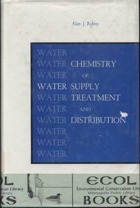 Chemistry of Water Supply, Treatment, and Distribution