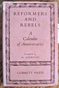 image of Reformers and Rebels. A Calendar of Anniversaries