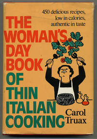 The Woman's Day Book of Thin Italian Cooking: 450 delicious recipes, low in calories, authentic in taste