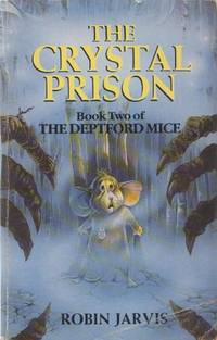 The Crystal Prison (Deptford Mice)
