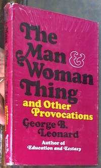 The Man and Woman Thing and Other Provocations
