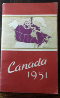 Canada 1951: the official handbook of present conditions and recent progress