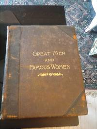 Great Men and Famous Women (4 Volumes)