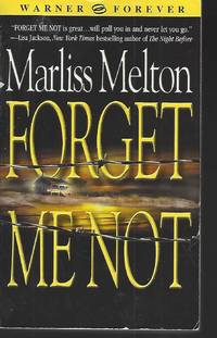 Forget Me Not (Navy SEALs, Book 1) by  Marliss Melton - Paperback - Fifteenth Edition - 2004-12-01 - from Vada's Book Store (SKU: 1901260021)