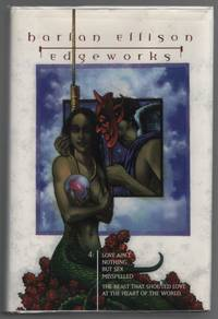 Edgeworks 4: Love Ain't Nothing but Sex Misspelled; the Beast That Shouted  Love At the Heart of the World