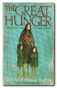 The Great Hunger  Ireland, 1845-49