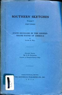 Southern Sketches, Number 9, First Series: State Socialism in the Confederate States of America