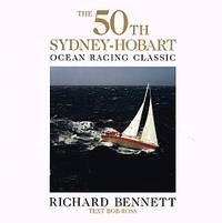 THE 50TH SYDNEY-HOBART OCEAN RACING CLASSIC. Melbourne - Hobart 1994