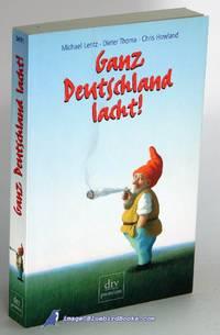 Ganz Deutschland lacht! 50 deutsche Jahre im Spiegel ihrer Witze