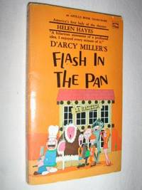 Flash in the Pan by Darcy Miller - Paperback - First Edition - 1971 - from Manyhills Books (SKU: 08010181)