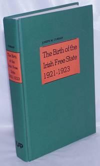 image of The birth of the Irish Free State, 1921-1923