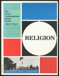 Religion: The Great Contemporary Issues Series Set II Volume 5