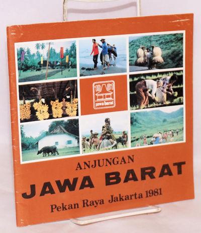 Jakarta: Panitia Penyelenggara Pavilyun Bhineka Tunggal Ika dan Anjungan Lembur Kuring, 1981. Pamphl...