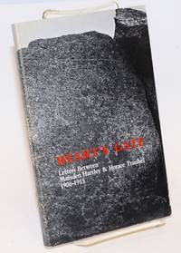 Heart's Gate: letters between Marsden Hartley & Horace Traubel, 1906-1915 by  edited & introduced by William Innes Homer  Marsden & Horace Traubel - Paperback - First Edition - 1982 - from Bolerium Books Inc., ABAA/ILAB (SKU: 27407)
