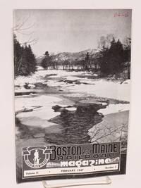 Boston and Maine Railroad Magazine. Volume 15, February 1947, Number 2