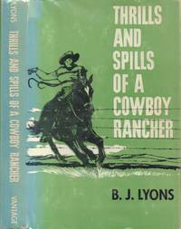 Thrills and Spills of a Cowboy Rancher