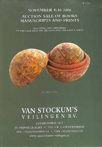 Sale 8-10 November 2006: Books, Manuscripts and Prints. Incl. The  Librairies of the Late Prof. Dr. Th. Veen and the Late F.Smits.