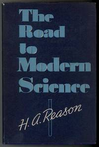 THE ROAD TO MODERN SCIENCE