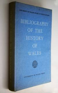 A Bibliography of the History of Wales.