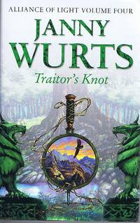 image of Traitor's Knot (Alliance of Light Volume Four)
