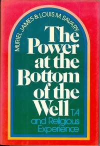 The Power at the Bottom of the Well: Transactional Analysis and Religious Experience