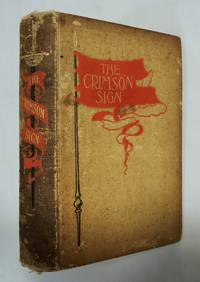 The Crimson Sign: Narrative of Adventures Gervase Orme, Lt. Mountjoy's Rgmt 1898 Keightley by  S. R Keightley - Hardcover - 1898 - from AzioMedia.com and Biblio.com