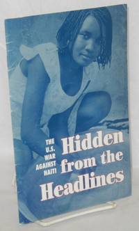 image of Hidden from the headlines: the U.S. war against Haiti