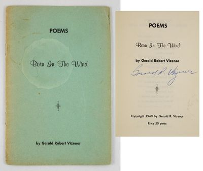 (n.p.): (Self-Published). 1960. Vizenor's scarce first book: a small book of poetry, privately print...