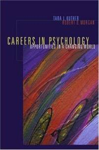 Careers in Psychology : Opportunities in a Changing World